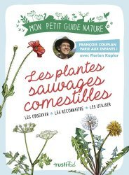 Souvent acheté avec Guide ethnobotanique de phytothérapie, le Les plantes sauvages comestibles