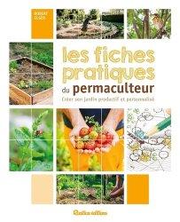 Dernières parutions sur Permaculture, Les fiches pratiques du permaculteur