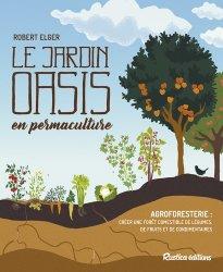 Souvent acheté avec Prenons-en de la graine, le Le jardin-oasis en permaculture