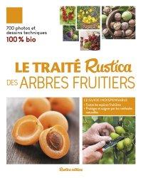 Dernières parutions sur Les arbres fruitiers, Le traité Rustica des arbres fruitiers