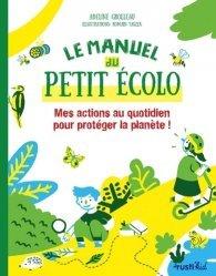 Dernières parutions sur Pour les enfants, Le manuel du petit écolo