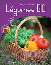 Dernières parutions dans Bien choisir, Légumes Bio