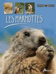 Dernières parutions dans Portraits sauvages, Les marmottes