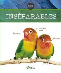 Dernières parutions sur Oiseaux de cage et de volière, Les inséparables