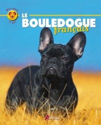 Dernières parutions sur Races de chiens, Le bouledogue français