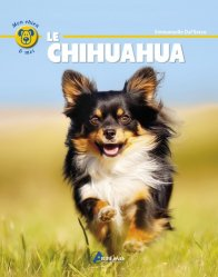 Dernières parutions dans Mon chien et moi, Le chihuahua
