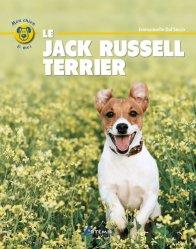Dernières parutions sur Chiens de chasse, Le jack russell terrier