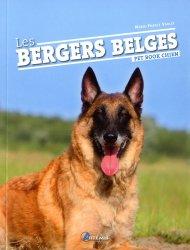 Dernières parutions sur Races de chiens, Les bergers belges