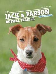 Dernières parutions sur Chiens de chasse, Le jack et le parson russell terrier