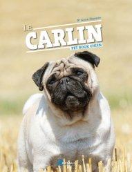 Dernières parutions sur Races de chiens, Le carlin