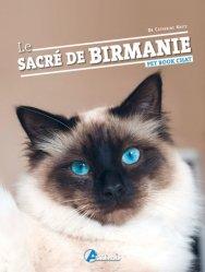 Dernières parutions sur Races de chats, Le sacre de birmanie