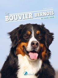 Dernières parutions sur Races de chiens, Le bouvier bernois