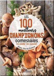 Souvent acheté avec Biocontrôle, le Les 100 meilleurs champignons comestibles