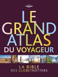Dernières parutions sur Cartographie, Le grand atlas du voyageur