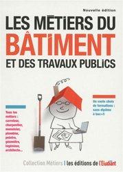 Dernières parutions sur Travaux publics, Les métiers du bâtiment et des travaux publics