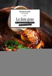 Dernières parutions sur Terrines et foie gras, Le foie gras