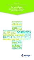 Dernières parutions sur Pratique professionnelle pharmacie, Lexique bilingue des termes techniques pharmaceutiques