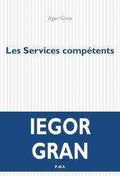 Dernières parutions sur Fiction, Les services compétents