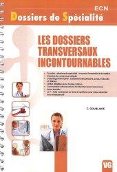 Souvent acheté avec Conférences de consensus et recommandations 2009 - 2010, le Les dossiers Tranversaux Incontournables