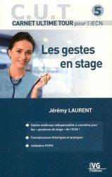 Souvent acheté avec Réanimation, médecine d'urgence et anesthésie, le Les gestes en stage