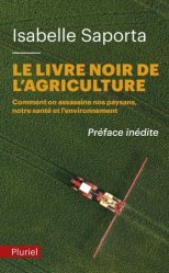 Souvent acheté avec Méthodes de création de variétés en amélioration des plantes, le Le livre noir de l'agriculture