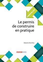 Souvent acheté avec L'Assurance construction, le Le permis de construire en pratique