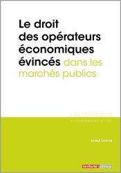 Dernières parutions dans Les essentiels, Le droit des opérateurs économiques évincés dans les marchés publics