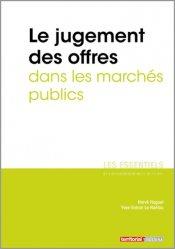 Dernières parutions dans Les essentiels, Le jugement des offres dans les marchés publics