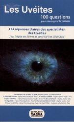 Dernières parutions sur Ophtalmologie, Les uvéites