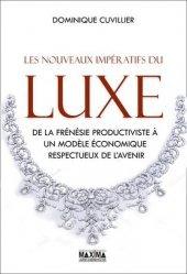 Dernières parutions sur Généralités, Les nouveaux impératifs du luxe