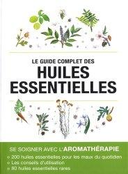 Souvent acheté avec Réflexologie Plantaire Emotionnelle, le Le guide complet des huiles essentielles