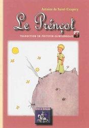Souvent acheté avec Le Petit Prince, le Le Petit Prince en Poitevin-saintongeais