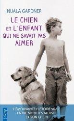 Dernières parutions dans City poche, Le chien et l'enfant qui ne savait pas aimer