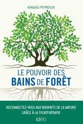 Dernières parutions sur La santé au naturel, Le pouvoir des bains de forêt