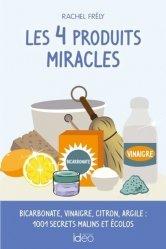 Dernières parutions sur Garder la forme, Les 4 produits miracles