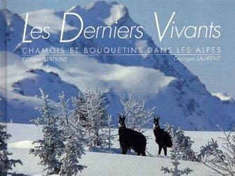 Dernières parutions dans L'oeil ouvert, Les derniers vivants. Chamois et bouquetins dans les Alpes