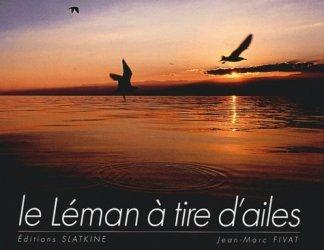 Dernières parutions dans L'oeil ouvert, Le Léman à tire d'ailes