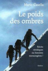 Dernières parutions sur Alpinisme - Escalade - Trail - Randos, Le poids des ombres