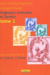 Souvent acheté avec Surveillance foetale T2, le Les malformations congénitales Diagnostic anténatal et devenir Tome 2