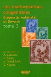 Souvent acheté avec Surveillance foetale T2, le Les malformations congénitales Tome 3