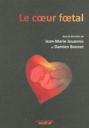 Souvent acheté avec Comprendre la physiologie cardiovasculaire, le Le Coeur foetal