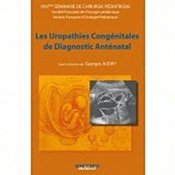 Souvent acheté avec Pathologies oro-maxillo-faciales de l'enfant, le Les uropathies congénitales de diagnostic anténatal
