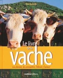 Souvent acheté avec Dictionnaire des Médicaments Vétérinaires Spécial filières, le Le livre de la vache