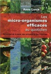 Souvent acheté avec Nouveau manuel complet de la fabrication de la vannerie, le Les micro-organismes efficaces au quotidien