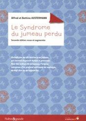 Souvent acheté avec Le syndrome du Gisant. Un subtil enfant de remplacement, 3e édition revue et augmentée, le Le syndrome du jumeau perdu