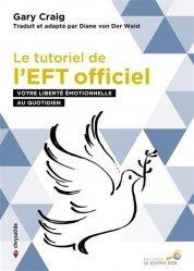Dernières parutions dans Chrysalide, Le tutoriel de l'EFT officiel