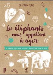 Dernières parutions sur Ethologie, Les éléphants nous appellent à agir