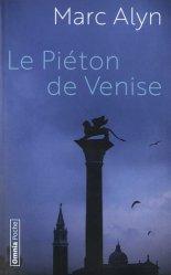 Dernières parutions dans Omnia poche, Le piéton de Venise. 3e édition