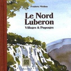 Dernières parutions dans Carrés de Provence, Le Nord Luberon. Villages & paysages