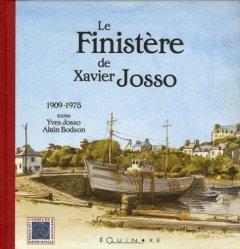 Dernières parutions dans carrés de bretagne, Le Finistère de Xavier Josso. 1909-1975